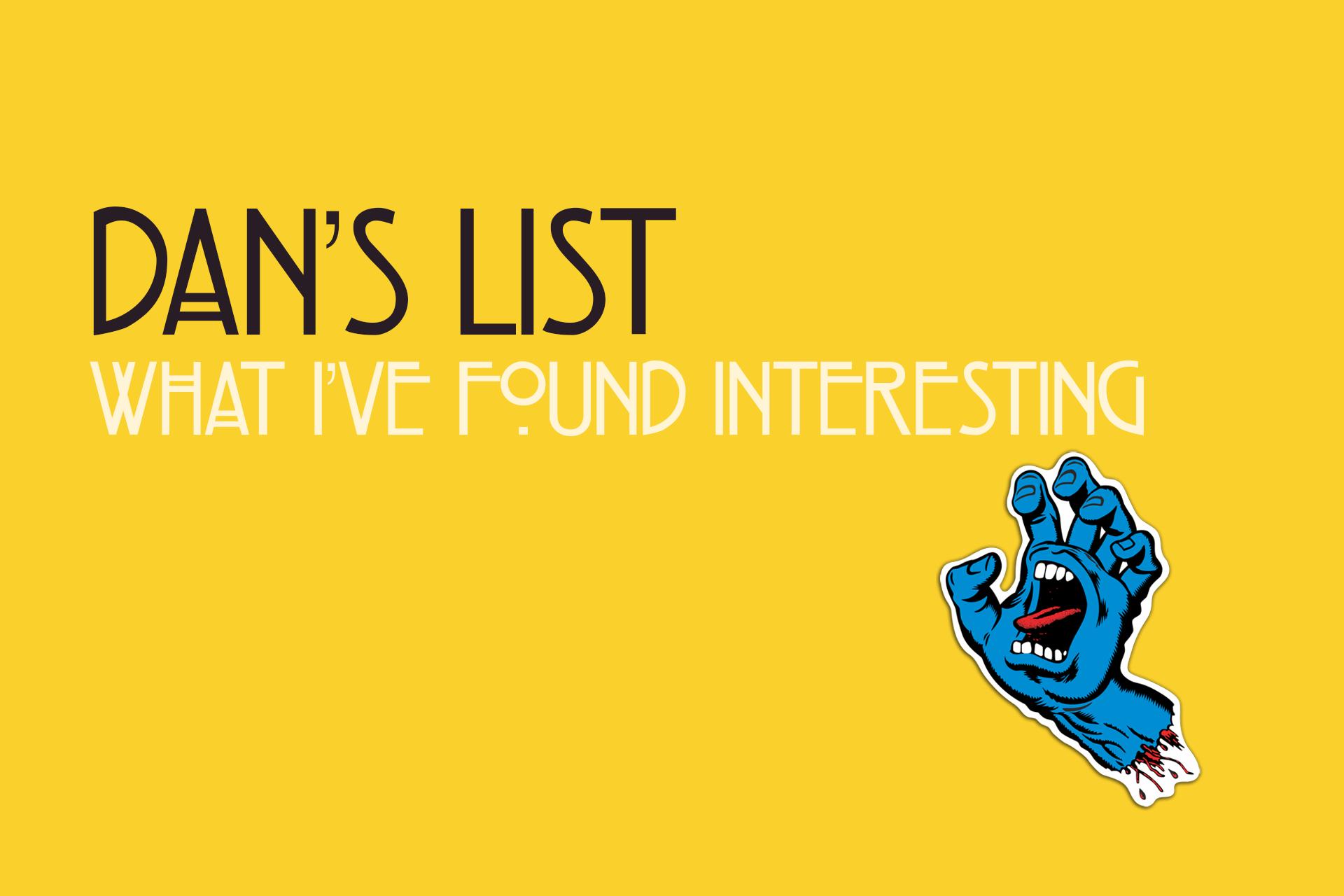 Dan's List